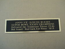 St. Louis Rams Super Bowl 34 Nameplate For A Football Helmet Case 1.25 x 6