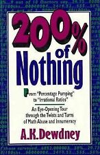 200% of Nothing : An Eye-Opening Tour through the Twists and Turns of Math Abuse