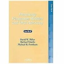 Practicing Persuasive Written and Oral Advocacy: Caes File III (Problem Supplem