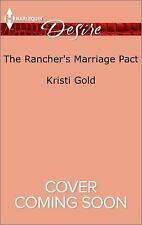 The Rancher's Marriage Pact (Texas Extreme)