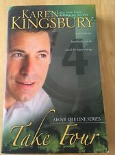 Above the Line: Take Four No. 4 by Karen Kingsbury (2010, Paperback) Acceptable