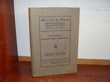 Old WALTER WOOD MOWING / REAPING MACHINE COMPANY Book 1913 FARM MACHINERY SALES