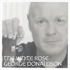 The  White Rose by George Donaldson (Celtic Thunder) (CD, Jun-2011, Audio &...
