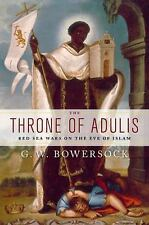The Throne of Adulis: Red Sea Wars on the Eve of Islam (Emblems of Antiquity), B