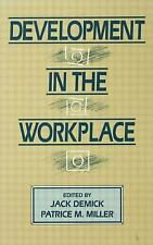 Development in the Workplace (1992, Hardcover)