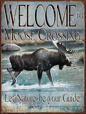 Welcome to Moose Crossing Metal Sign, River,  Rustic Country, Cabin Decor