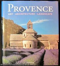 Toman, Rolf [Editor]; Freigang, Christian [Text]: Provence: Art, Architecture, L