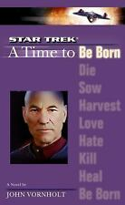 A Star Trek: The Next Generation: Time #1: A Time to Be Born (Star Trek (Unnumb