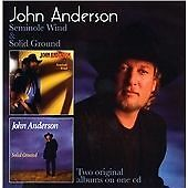 John Anderson - Seminole Wind / Solid Ground (2 x 1990s Albums On 1 CD) 2012 CD
