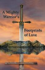 A Mighty Warrior's Footprints of Love Grove, Steven W. Paperback