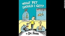What Pet Should I Get? Classic Seuss Hardcover 2015 - Picture Book New!