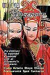 Utopia Guide to Singapore (2nd Edition) : the Gay and Lesbian Scene in the...