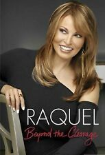Raquel : Beyond the Cleavage by Raquel Welch (2010, Hardcover)
