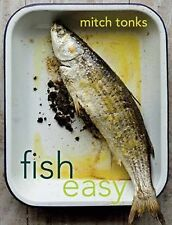 Fish Easy: Over 100 Simple 30-Minute Seafood Recipes