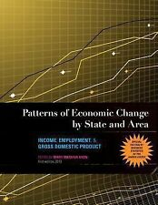 Patterns of Economic Change by State and Area: Income, Employment, & Gross Domes