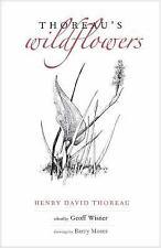 Thoreau's Wildflowers by Henry David Thoreau (2016, Hardcover)
