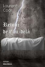 Retour de l'au-dela, par Laurent Coos