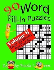 Word Fill-In Puzzles, Volume 6, 90 Puzzles by Kooky Puzzle Kooky Puzzle...