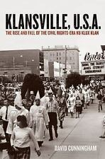 Klansville, U.S.A.: The Rise and Fall of the Civil Rights-Era Ku Klux Klan by C