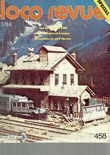 LOCO REVUE N°458 GARE DE LUSIGNY / LA LUMBER CO.DE P. HARLAY / NOUVEAUTES 1984
