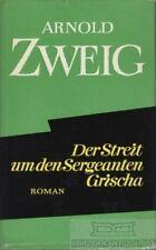 Der Streit um den Sergeanten Grischa: Zweig, Arnold