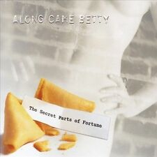 Along Came Betty-The Secret Parts of Fortune CD NEW