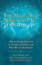 You Might Be a Narcissist If... - How to Identify Narcissism in-ExLibrary