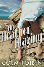 The Heather Blazing by Colm Toibin (Paperback) New Book