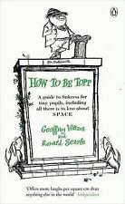 How to be Topp: A Guide to Success for Tiny Pupils, Including All There is to...