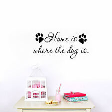 Home Is Where The Dog Is Quote Wall Sticker Home Decoration Removable Decals