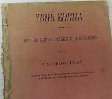 Dr. Carlos Finlay SIGNED 1895 YELLOW FEVER Fiebre Amarilla  Med.  DOCUMENT CUBA