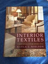 Interior Textiles by Karla J. Nielson College Textbook