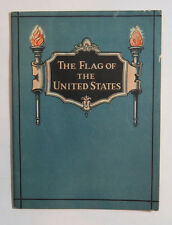 The Flag of United States - Rules for Correct Use & Proper Display, 1927 Booklet