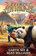 Spirit Animals Ser.: Blood Ties Bk. 3 by Garth Nix and Sean Williams (2014,...