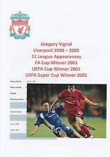 GREGORY VIGNAL LIVERPOOL 2000-2005 ORIGINAL HAND SIGNED PHOTOGRAPH