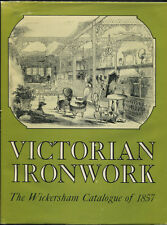 Victorian Ironwork: A Catalogue by J. B. Wickersham 1977 SIGNED HC Book