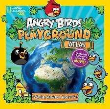 Angry Birds Playground: Atlas: A Global Geography Adventure National Geographic