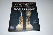 American Heroes : On the Homefront by Oliver North (2013, Hardcover) Signed