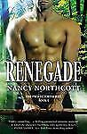 The Protectors: Renegade 1 by Nancy Northcott (2012, Paperback)