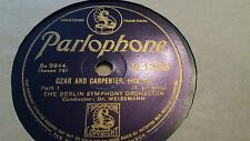 THE BERLIN SYMPHONY ORCH CZAR AND CARPENTER PARLOPHONE R1366