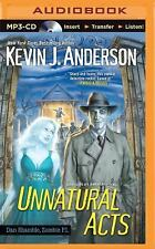 Dan Shamble, Zombie P. I.: Unnatural Acts 2 by Kevin J. Anderson (2015, MP3...