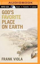 God's Favorite Place on Earth by Frank Viola (2015, MP3 CD, Unabridged)