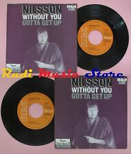 LP 45 7'' NILSSON Without you Gotta get up germany RCA 74-0604 no cd mc dvd
