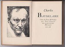 CHARLES BAUDELAIRE Préf. Paul Eluard  Portrait par Marcoussis EO GLM