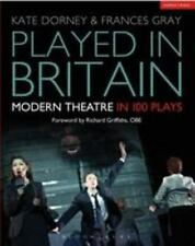 Played in Britain: Modern Theatre in 100 Plays (Plays and Playwrights)-ExLibrary