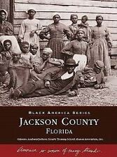 Jackson County (Images of America: Florida)-ExLibrary
