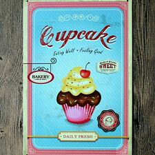 Cup cake eating well and feeling good Metal Poster Tin Sign Wall decor Bar