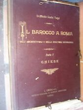 IL BAROCCO A ROMA GIULIO MAGNI CHIESE ARCHITETTURA CRUDO TORINO 1911 STAMPE
