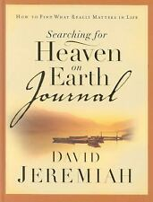 Searching for Heaven on Earth Journal: How to Find What Really Matters in Life