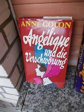 Angelique und die Verschwörung, ein Roman von Anne Golon